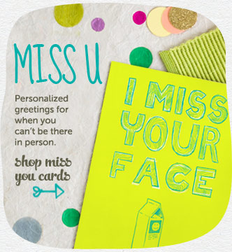 Miss u :(  Personalized greetings for when you can't  be there in person.  Shop Miss You Cards