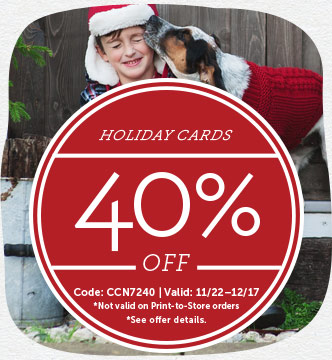 Holiday 40% off. Code: CCN7240 | Valid: 11/22 - 12/17. *Not valid on Print-to-Store orders. *See offer details