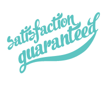 See our satisfaction guarantee