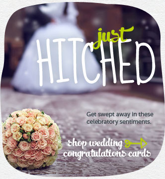 Just hitched.  Get swept away in these celebratory sentiments.  Shop wedding congratulations cards