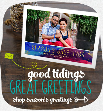 Good tidings… great greetings. Browse the best cards of the season. Shop season's greetings cards