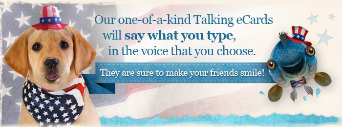 Our one-of-a-kind Talking eCards will say what you type, in the voice that you choose.  They are sure to make your friends smile!