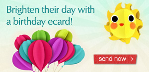 Brighten their day with a birthay ecard!
