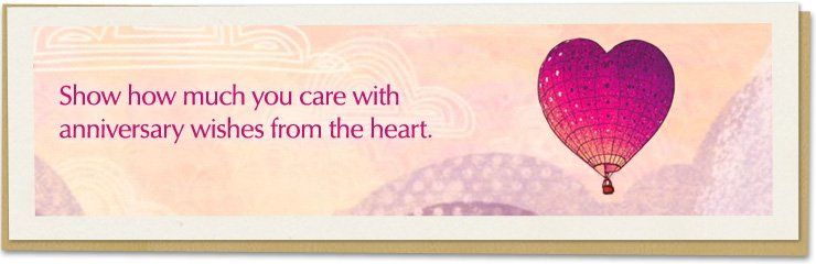 Anniversary Ecards - Show how much you care with anniversary wishes from the heart.