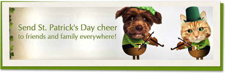 Send St. Patrick's Day cheer to friends and family everywhere!