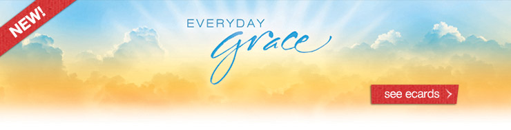 Everyday Grace See Ecards