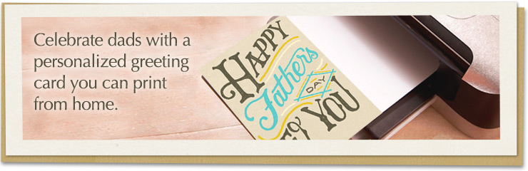 Celebrate dads with a personalized greeting card you can print from home.
