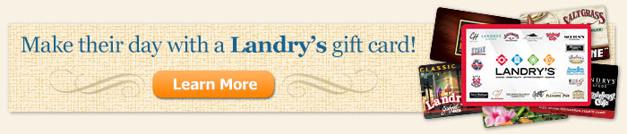 Attach a Landry's Gift Card!