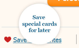 Save special cards for later
