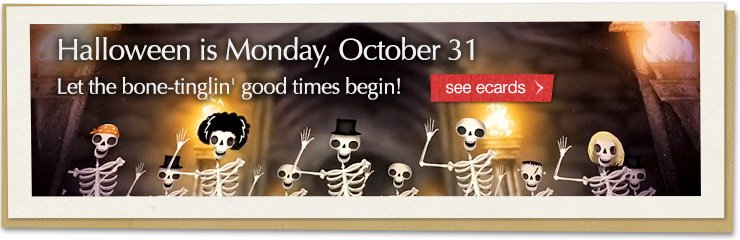 Halloween is Monday, October 31. Let the bone-tinglin' good times begin!