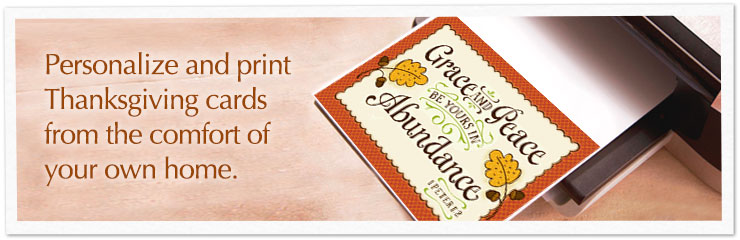 Personalize and print Thanksgiving cards from the comfort of your own home.
