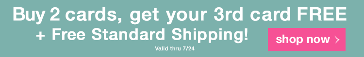 Buy 2 Cards Get your 3rd card FREE + Free Standard Shipping