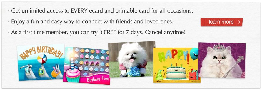 Get unlimited access to EVERY ecard and printable card for all occasions.