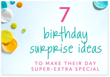 Birthday surprise confetti - Get surprise ideas