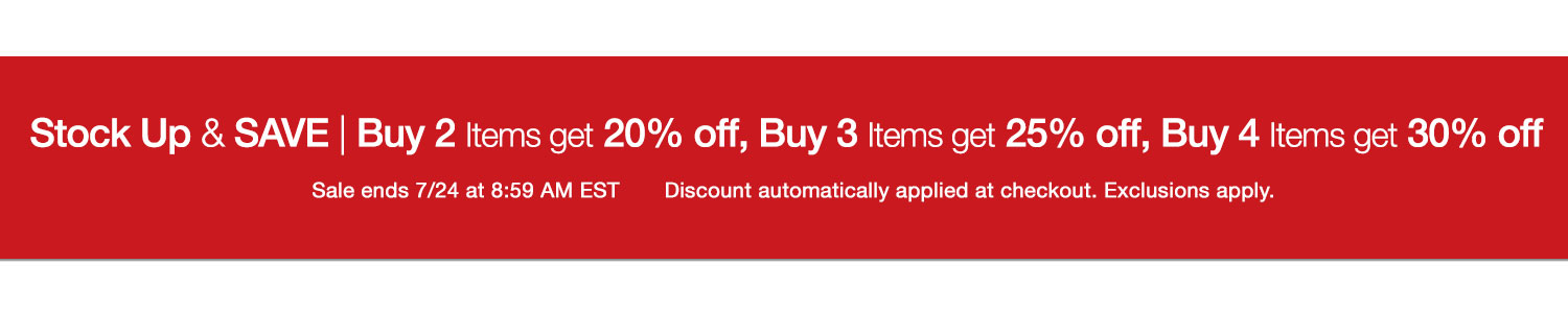 Stock up & Save! Buy 2 items, get 20% off; Buy 3 items, get 25% off; Buy 4 items, get 30% off
