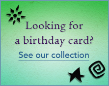 Looking for a birthday card? See our collection