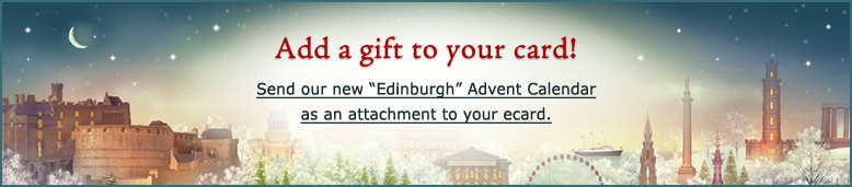 add a gift to your card send our new edinburgh advent calendar as an attachment