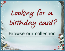 Looking for a birthday card?