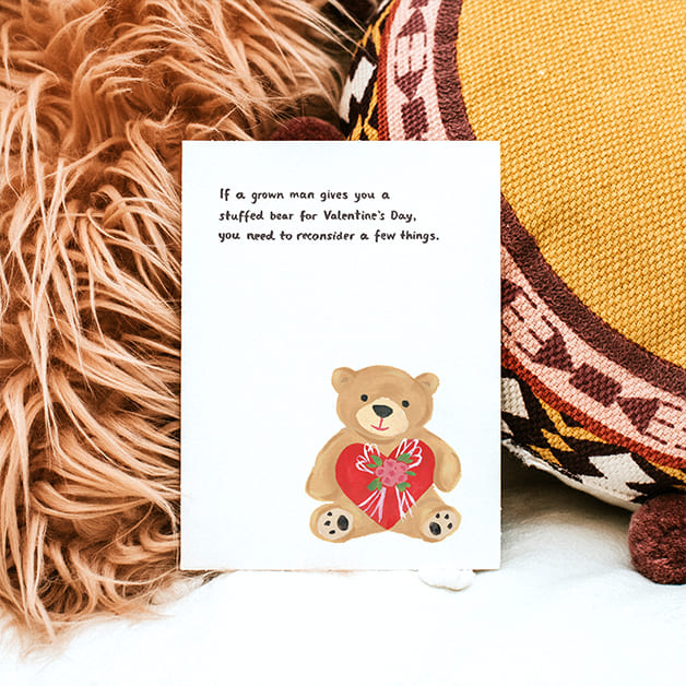 If a grown man give you a stuffed bear Valentine's Day Card