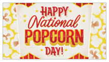 National Popcorn Day 1/19