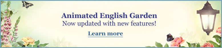 Animated English Garden Now updated with new features!