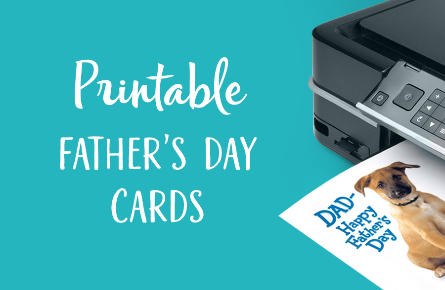 Fathers Day Printable Cards And A Printer