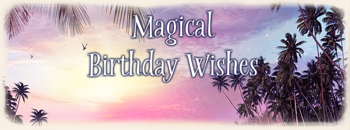 Magical Birthday Wishes Send ECards