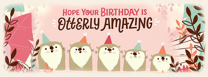 BMA Otter Birthday Banner Send ECards