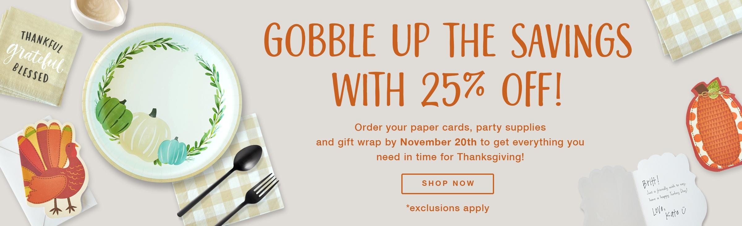 Thanksgiving Hardgoods - Shop now!