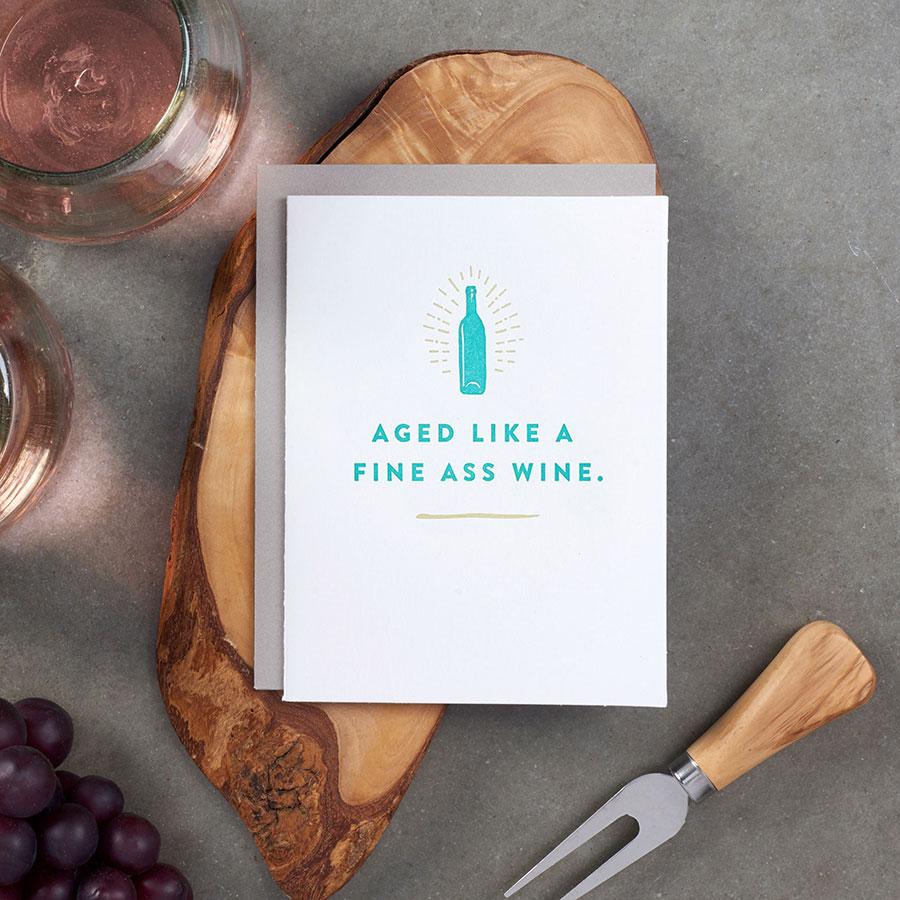 Aged Like a Fine Ass Wine Card