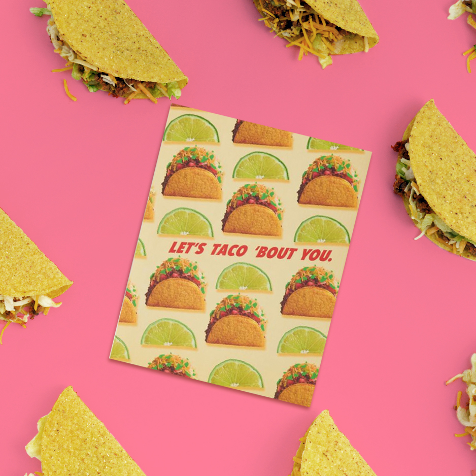 Let's Taco Bout You Just Wink Card