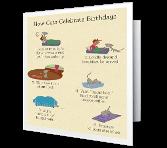 How Cats Celebrate Birthdays greeting card