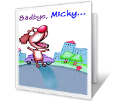 Bad-bye, Good-bye Good Bye Printable Cards