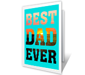 Best Dad Ever Father's Day Printable Cards