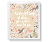 Everything I am Quote Mother's Day Poems & Quotes Printable Cards