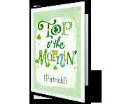 Top o' the Mornin' St. Patrick's Day Printable Cards