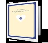 Loss of Pet Sympathy Printable Cards