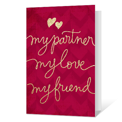 Partner, Love, and Friend Valentine's Day Cards