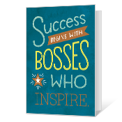 Bosses Who Inspire Printable Boss's Day Cards