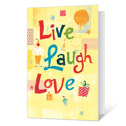 Live Laugh Love Printable Birthday Cards