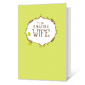 My Amazing Wife Printable Anniversary Cards