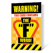 "Warning: 50 is the ""F Word"" Printable 50th Birthday Cards"