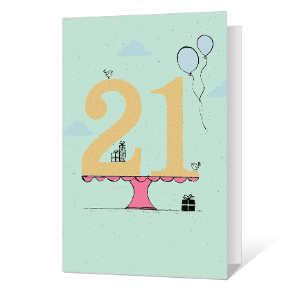 It's Your Day Printable 21st Birthday Cards