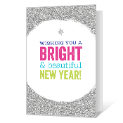 Bright & Beautiful Wishes Printable New Year's Day Cards