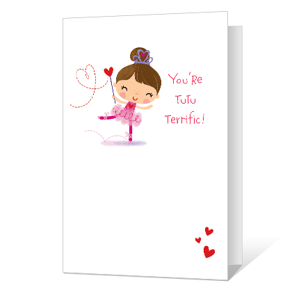 You're Tutu Terrific! Printable Valentine's Day Cards