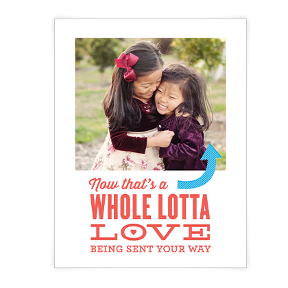 Whole Lotta Love<br>Add-a-Photo Valentine's Day Cards