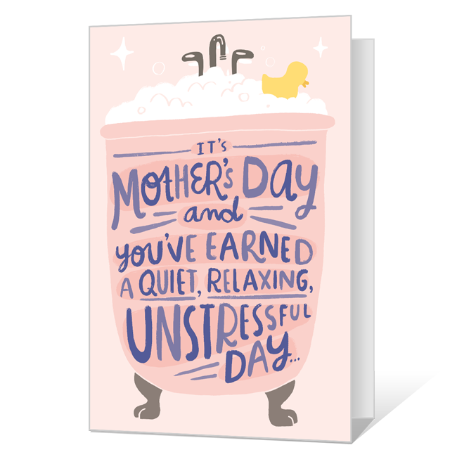 Here's to the Mother's Day<br>You've Earned! Mother's Day Cards