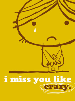 Crazy miss you card
