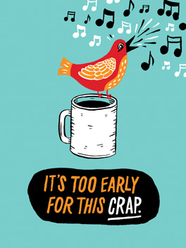 Earlybird's Lament fml card