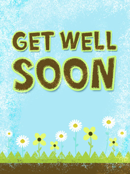 sick. feel better card